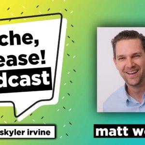 Matt Wolach - Niche Please Podcast